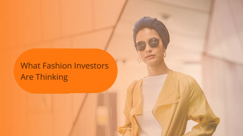 What fashion investors are thinking