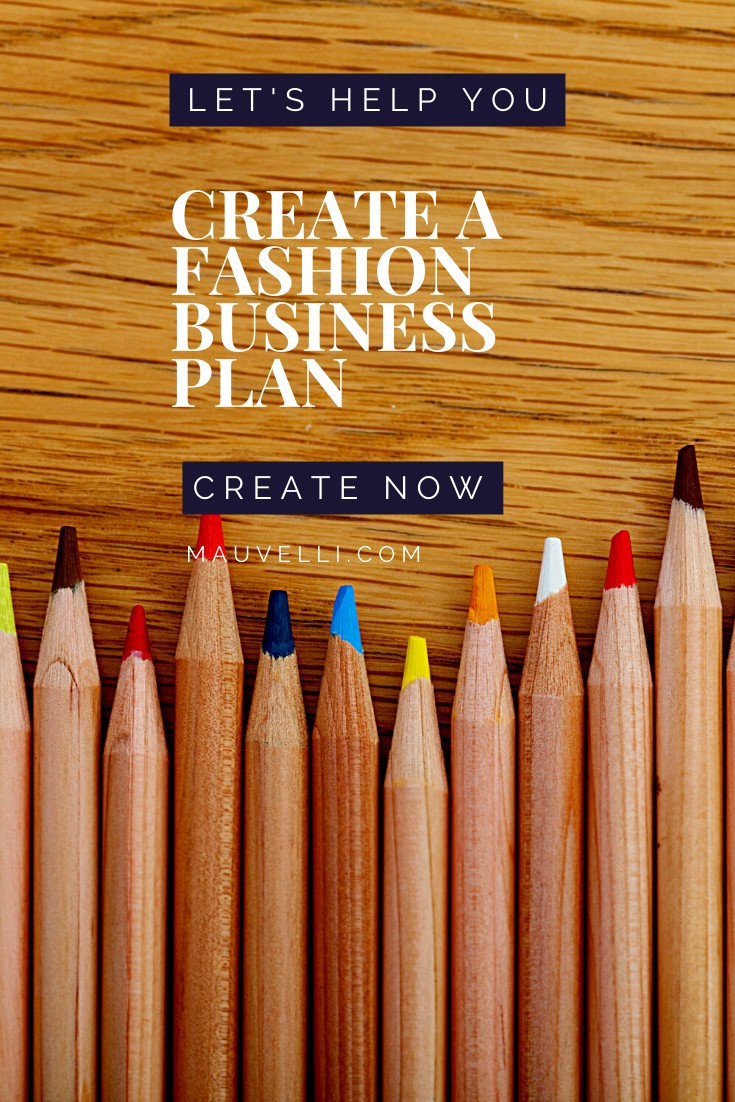 create a fashion business plan with Mauvelli